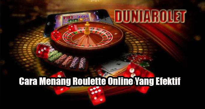 Cara Menang Roulette Online Yang Efektif