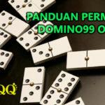 Panduan Dalam Permainan Domino99 Online